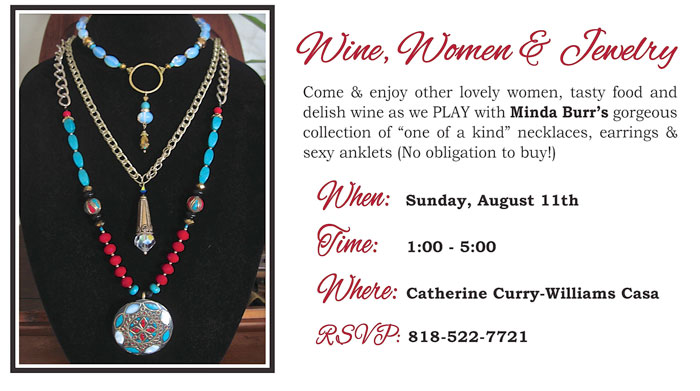 Wine Women and Jewelry  August 11th 2013